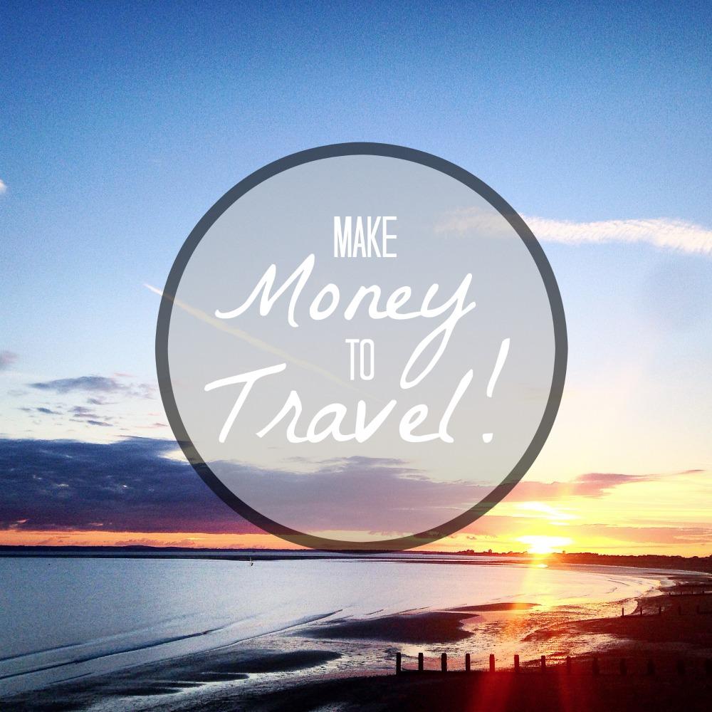 Ways to Make Money Traveling