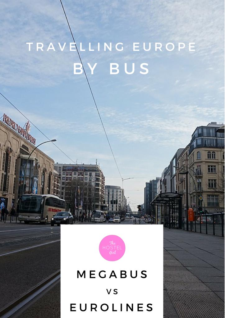Travelling Europe by Bus Megabus vs Eurolines