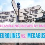 Travelling Europe By Bus - Eurolines vs Megabus