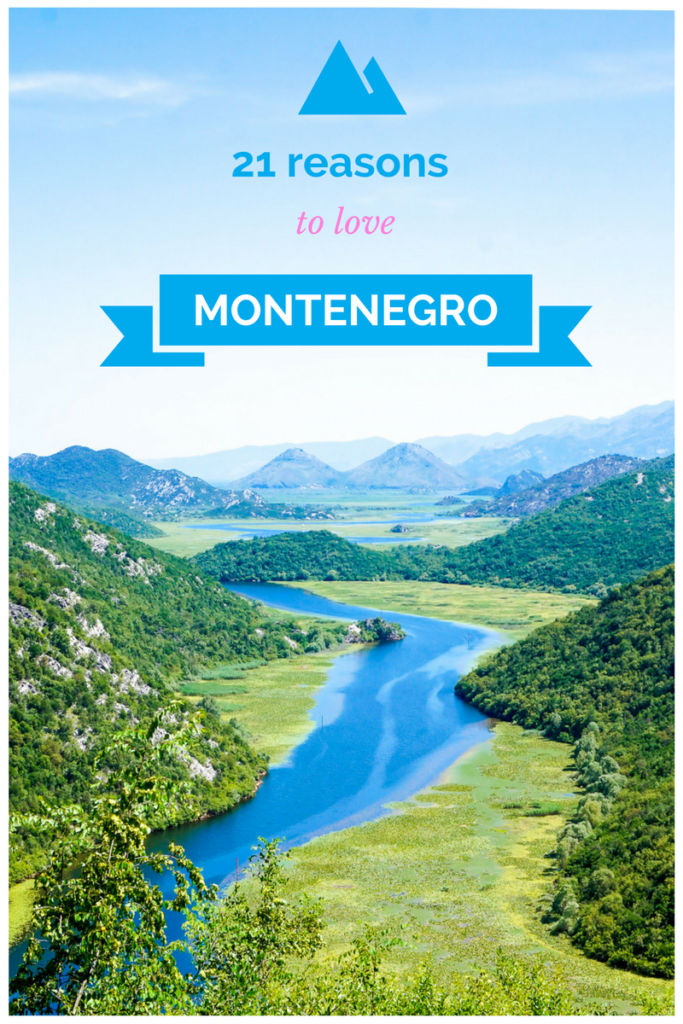 21 Reasons to Love and Visit Montenegro