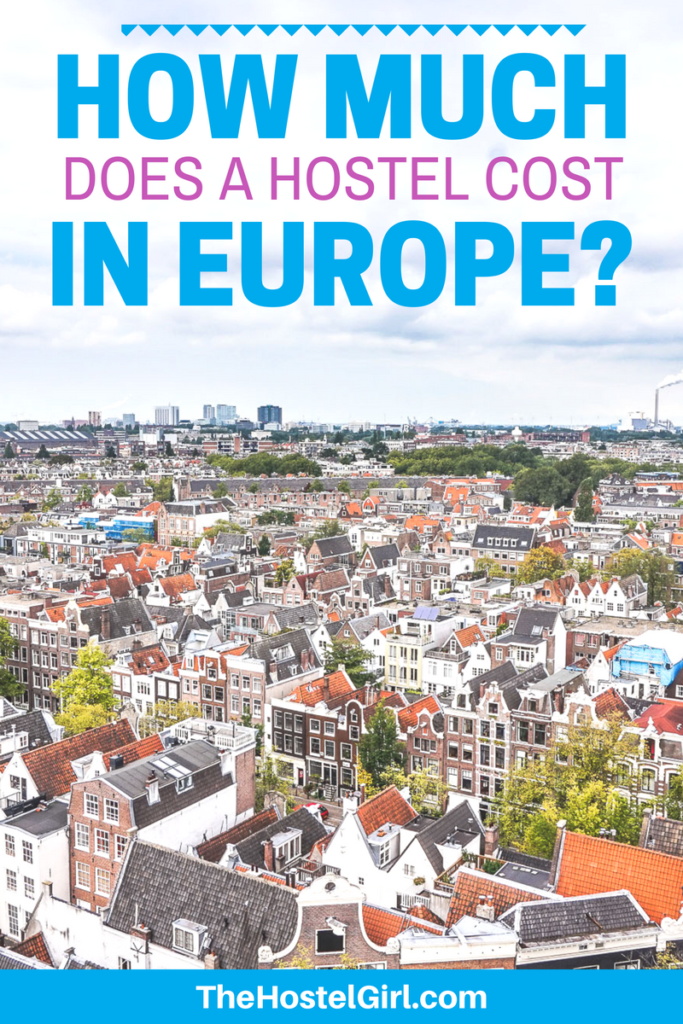 How Much Are Hostels in Europe