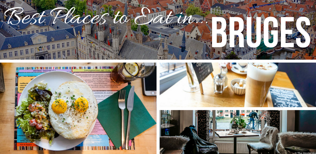 Bruges City Guide - Best Places to Eat Bruges