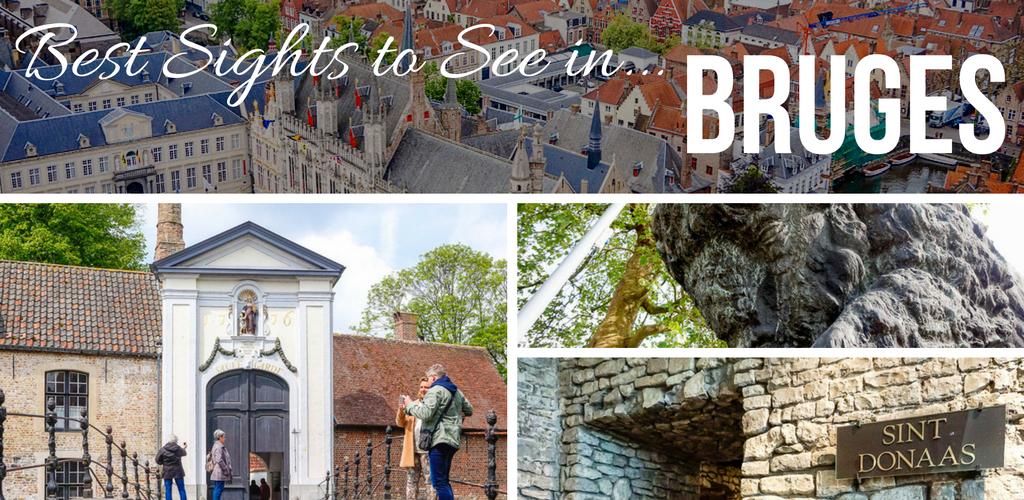 Bruges City Guide - Best Sights to See in Bruges