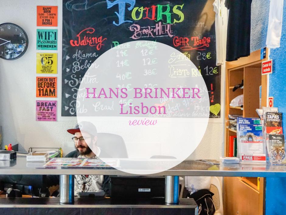 HOSTEL REVIEW Hans Brinker Hostel Lisbon